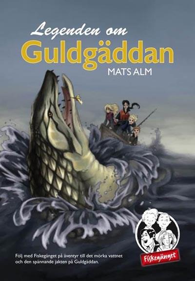 Fiskegänget - Guldgäddan