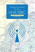 Radiokommunikation till Sjöss VHF/SRC