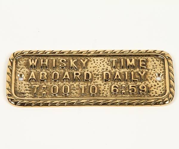Mässingskylt Whisky time aboard daily 7:00 to 6:59